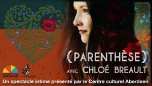 Chloé Breault inaugurera la nouvelle série de spectacles du Centre culturel Aberdeen