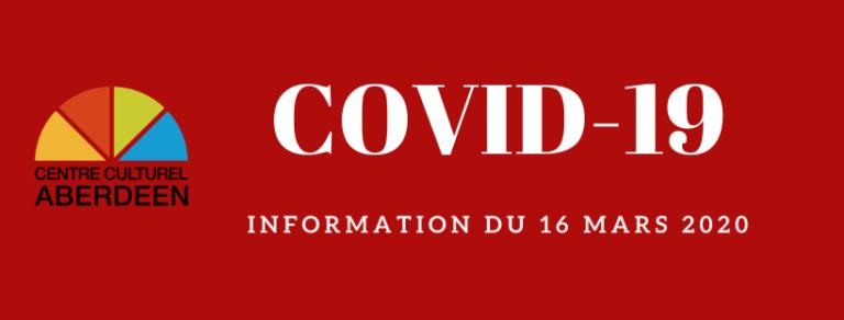 COVID-19 / Fermeture du Centre culturel Aberdeen