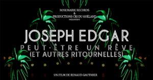 Joseph Edgar propose une immersion totale dans son univers scénique cinématographique